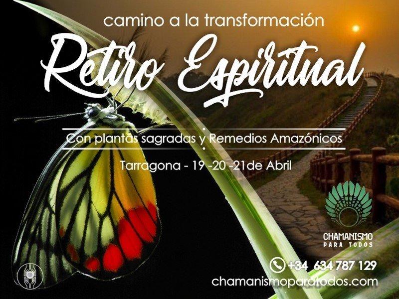 Retiro Espiritual Camino A La Transformación Chamanismo Para Todos