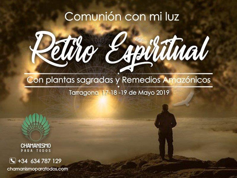 Retiro Espiritual Comunión Con Mi Luz Mayo Chamanismo Para Todos