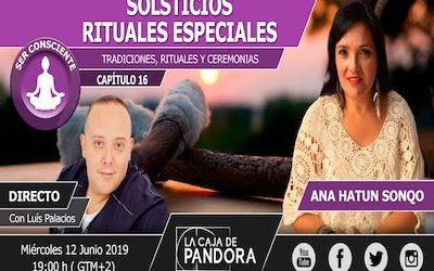 SOLSTICIOS. Rituales especiales con Ana Hatun Sonqo